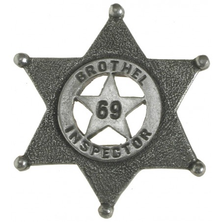 Badges Old West Replica - Brothel 69 Inspector